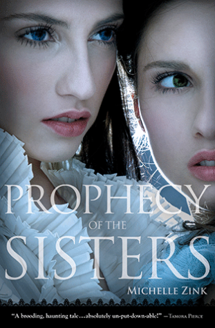 Book Review: Prophecy Of The Sisters by Michelle Zink