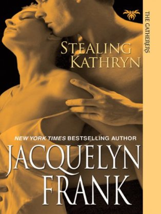 Stealing Kathryn by Jacquelyn Frank