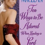 Ten Ways To Be Adored