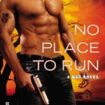 Book Cover of No Place To Run by Maya Banks