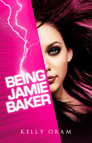 Book Review: Being Jamie Baker by Kelly Oram