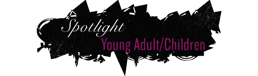 Spotlight-Young-Adult-&-Children