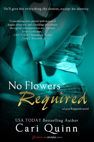 No Flowers Required by Cari Quinn