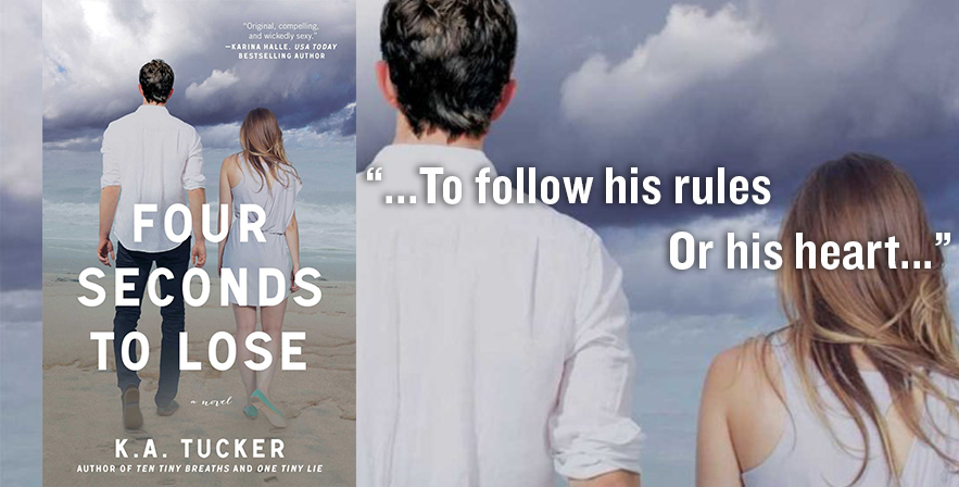 Book Review: Four Seconds To Lose by K. A. Tucker