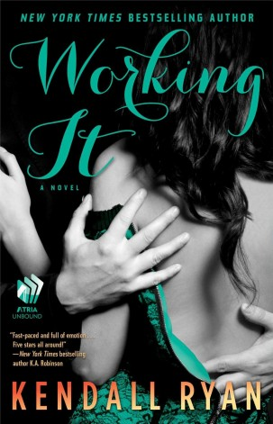 Book Review: Working It by Kendall Ryan