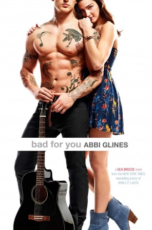 Book Review: Bad for You by Abbi Glines