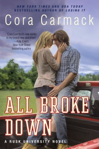 Book Cover for All Broke Down by Cora Carmack