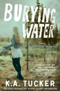 Book Cover for Buring Water by K. A. Tucker
