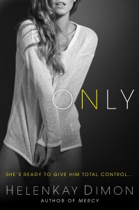 Book Cover of Only by HelenKay Dimon