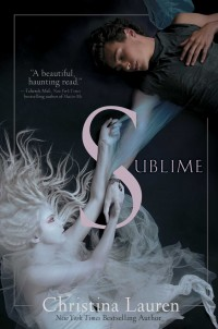 Book Cover of Sublime by Christina Lauren
