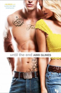 Book Cover of Until the End by Abbi Glines