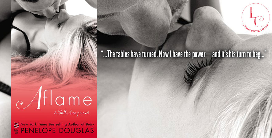 Review: Aflame by Penelope Douglas