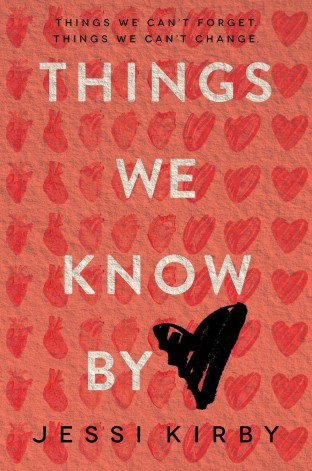 Things We Know By Heart by Jessi Kirby Cover