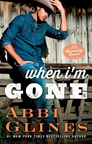 When I'm Gone by Abbi Glines Cover