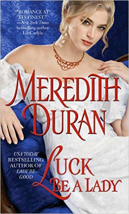 Luck-Be-a-Lady-by-Meredith-Duran