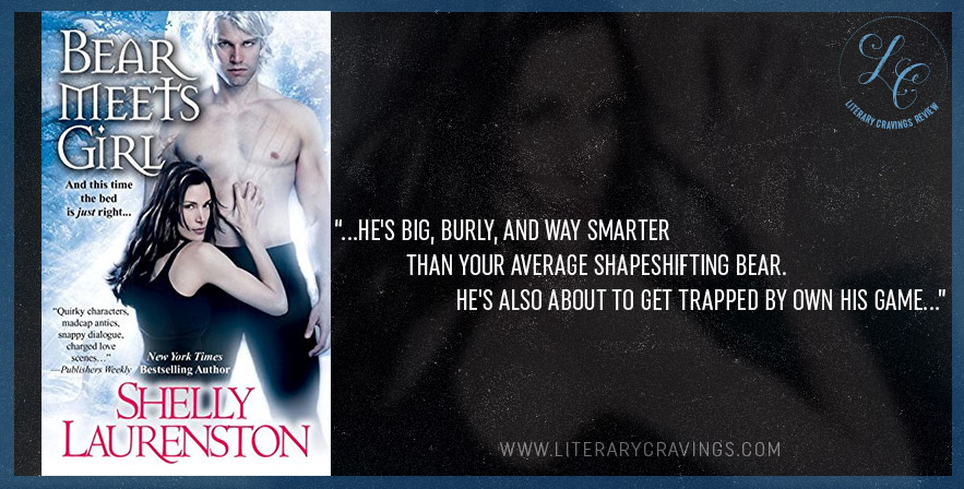 Review: Bear Meets Girl by Shelly Laurenston