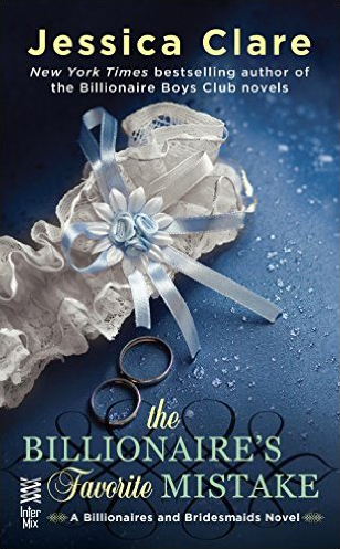 The Billionaire's Favorite Mistake by Jessica Clare
