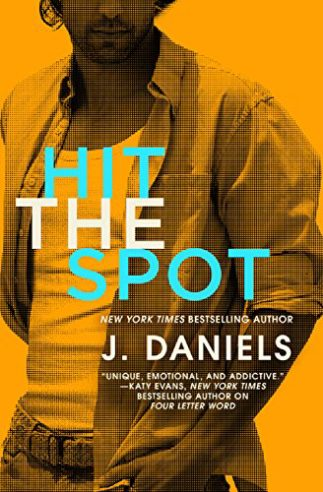 hit-the-spot-by-j-daniels book cover