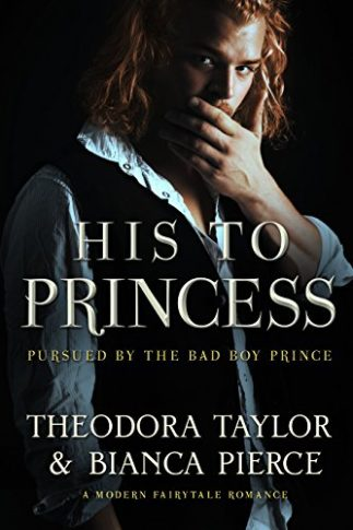 His To Princess by Theodora Taylor Bianca Pierce Book Cover