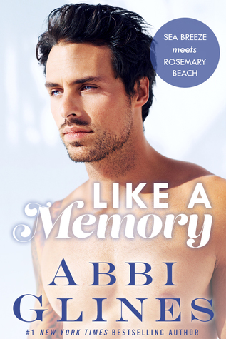 Like A Memory by Abbie Glines Book Cover