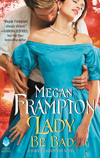 Lady Be Bad by Megan Frampton Cover