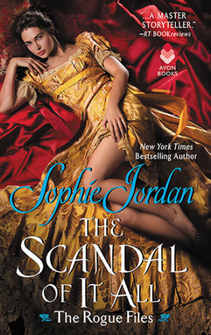 Review: The Scandal of It All by Sophie Jordan