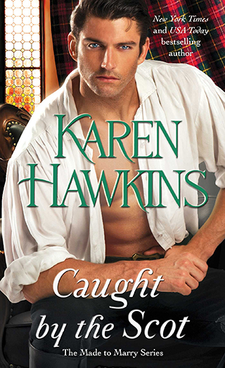 Caught by the Scot by Karen Hawkins Cover