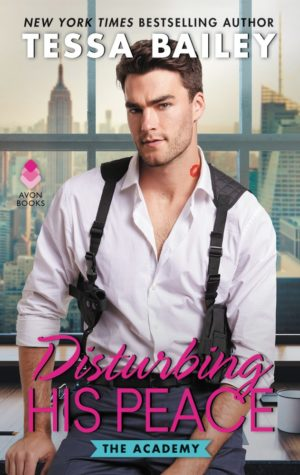 Review: Disturbing His Peace by Tessa Bailey