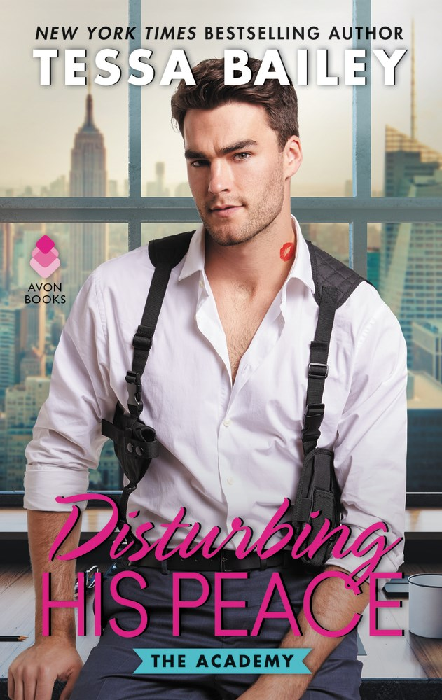 Disturbing His Peace by Tessa Bailey