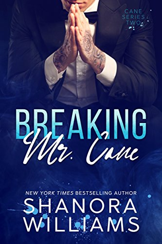 Breaking Mr. Cane by Shanora Williams