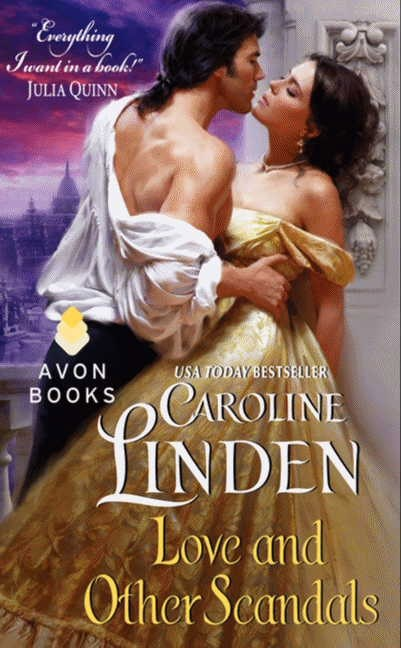 Love and Other Scandals by Caroline Linden