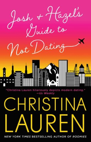 Josh & Hazel's Guide to Not Dating by Christina Lauren Review