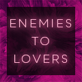 Enemies to Lovers TropeTag
