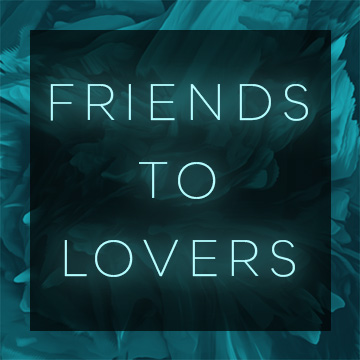 Friends to Lovers Trope